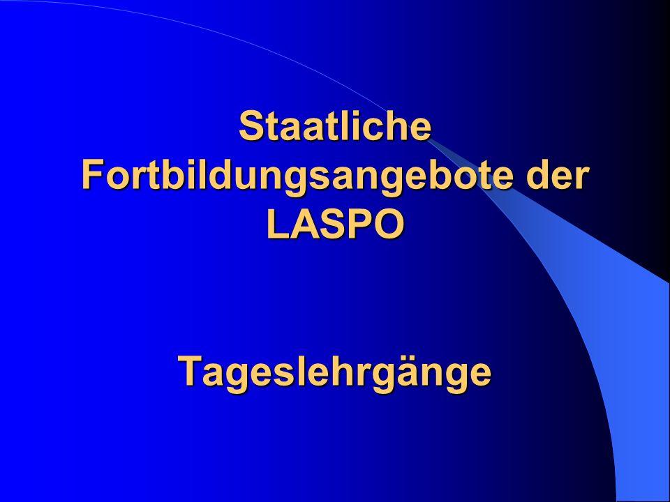 Staatliche Fortbildungsangebote der LASPO Tageslehrgänge