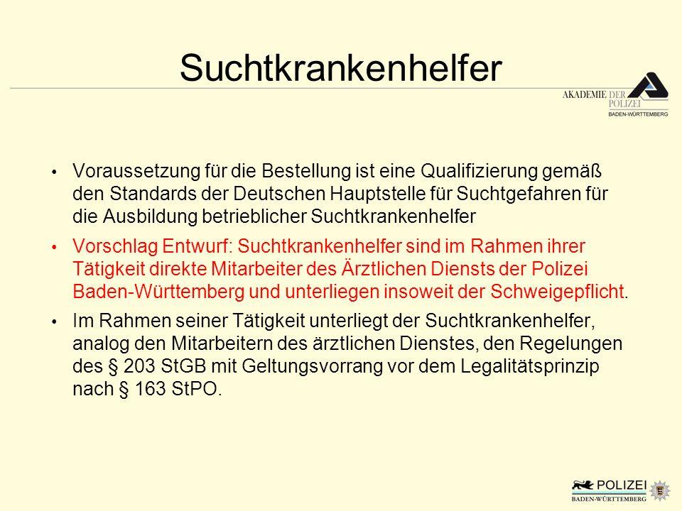 Suchtkrankenhelfer Voraussetzung für die Bestellung ist eine Qualifizierung gemäß den Standards der Deutschen Hauptstelle für Suchtgefahren für die Au