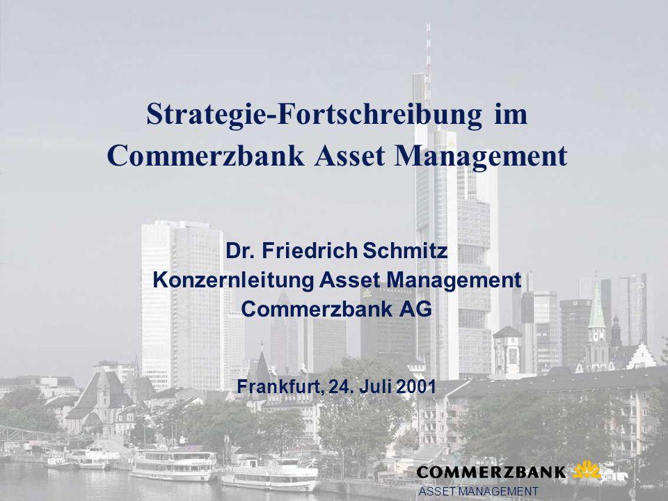 Strategie-Fortschreibung im Commerzbank Asset Management Dr.