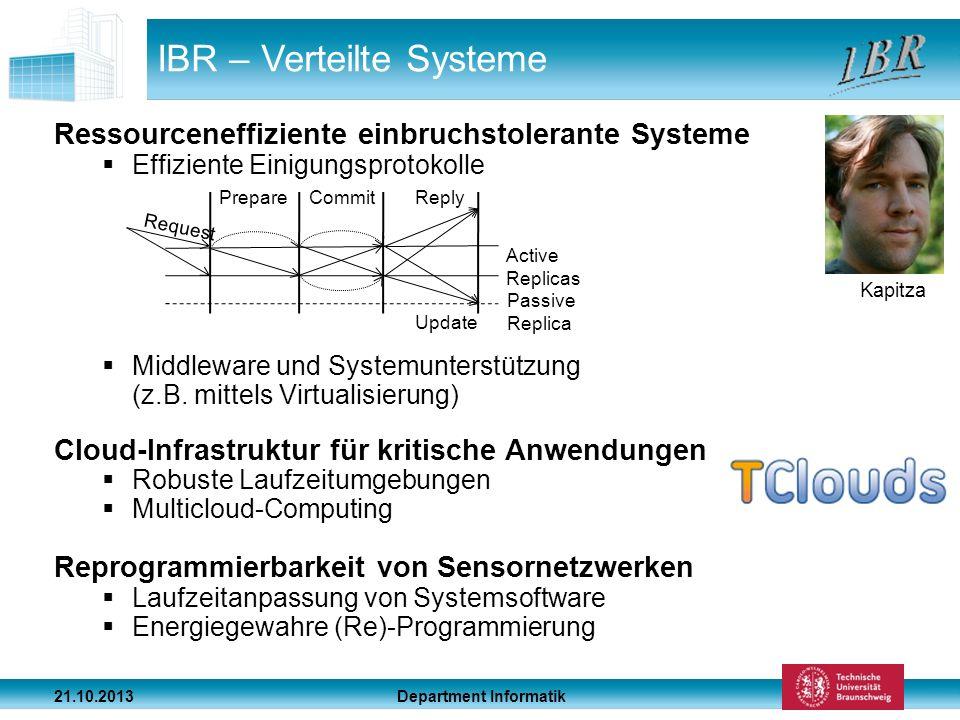 Department Informatik 21.10.2013 IBR – Verteilte Systeme Ressourceneffiziente einbruchstolerante Systeme Effiziente Einigungsprotokolle Middleware und
