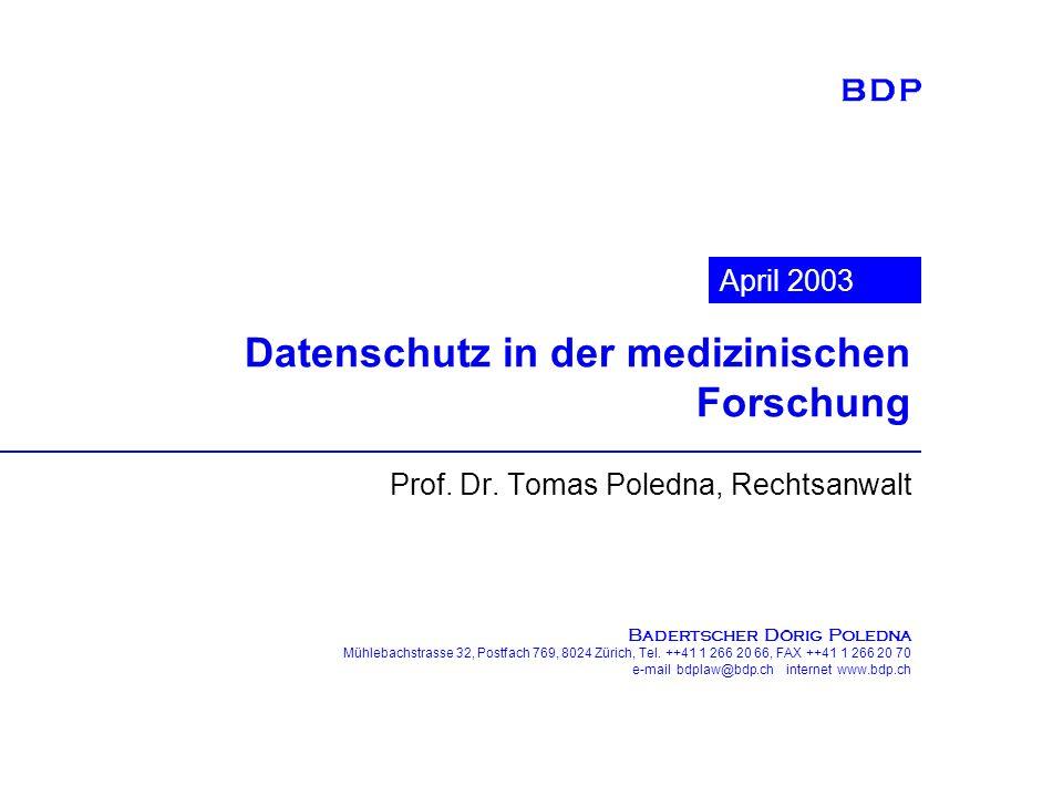 B ADERTSCHER D ÖRIG P OLEDNA Mühlebachstrasse 32, Postfach 769, 8024 Zürich, Tel.