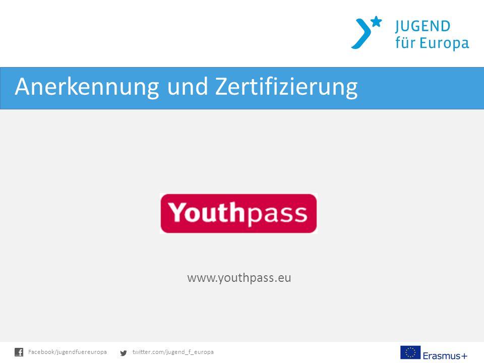 twitter.com/jugend_f_europaFacebook/jugendfuereuropa Anerkennung und Zertifizierung www.youthpass.eu