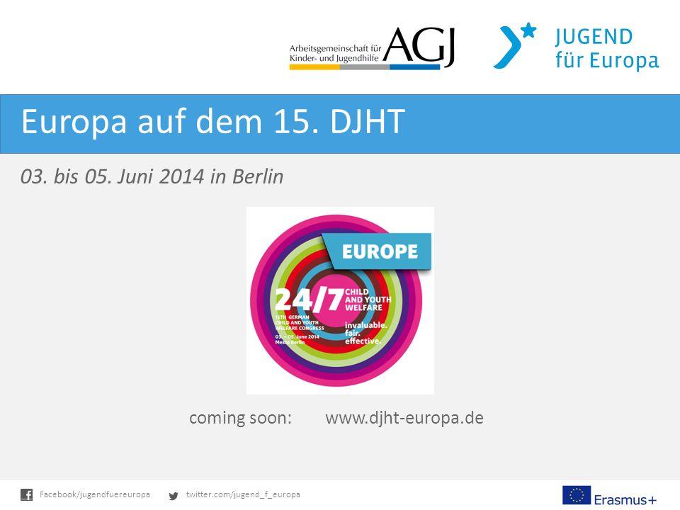 twitter.com/jugend_f_europaFacebook/jugendfuereuropa Europa auf dem 15.
