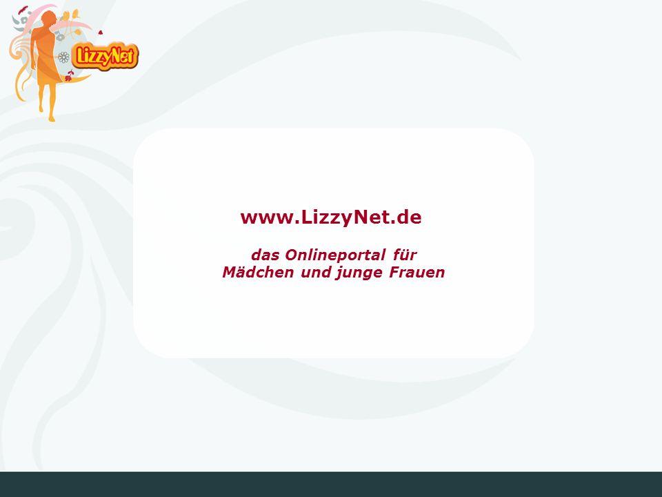 www.LizzyNet.de das Onlineportal für Mädchen und junge Frauen