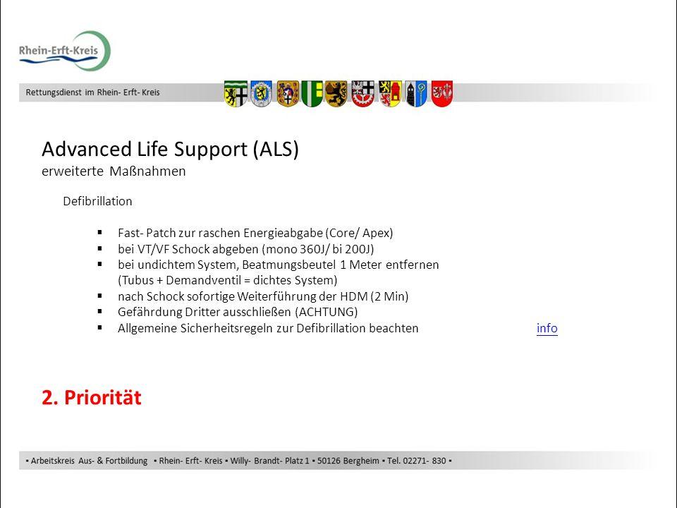 Advanced Life Support (ALS) Defibrillation Fast- Patch zur raschen Energieabgabe (Core/ Apex) bei VT/VF Schock abgeben (mono 360J/ bi 200J) bei undich