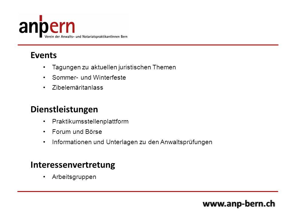 Events Tagungen zu aktuellen juristischen Themen Sommer- und Winterfeste Zibelemäritanlass Dienstleistungen Praktikumsstellenplattform Forum und Börse