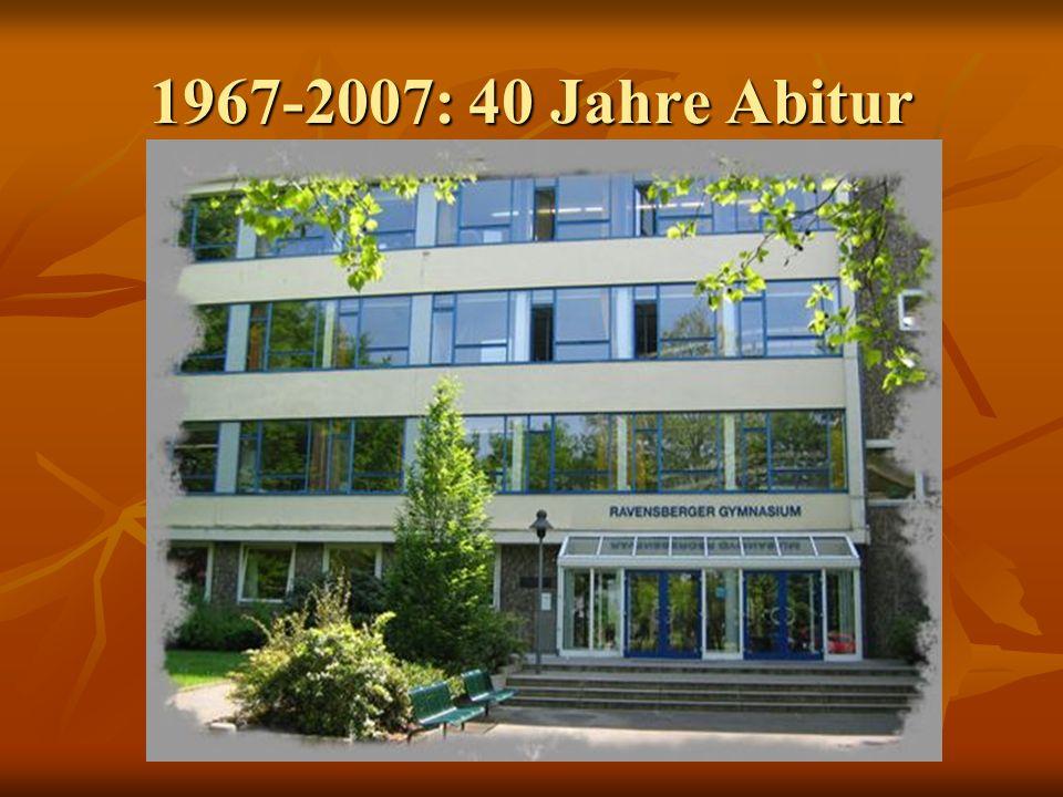 1967-2007: 40 Jahre Abitur