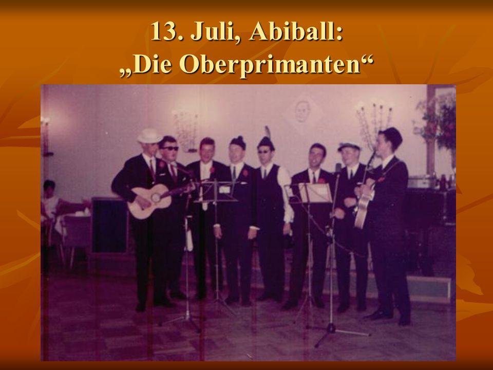 13. Juli, Abiball: Die Oberprimanten