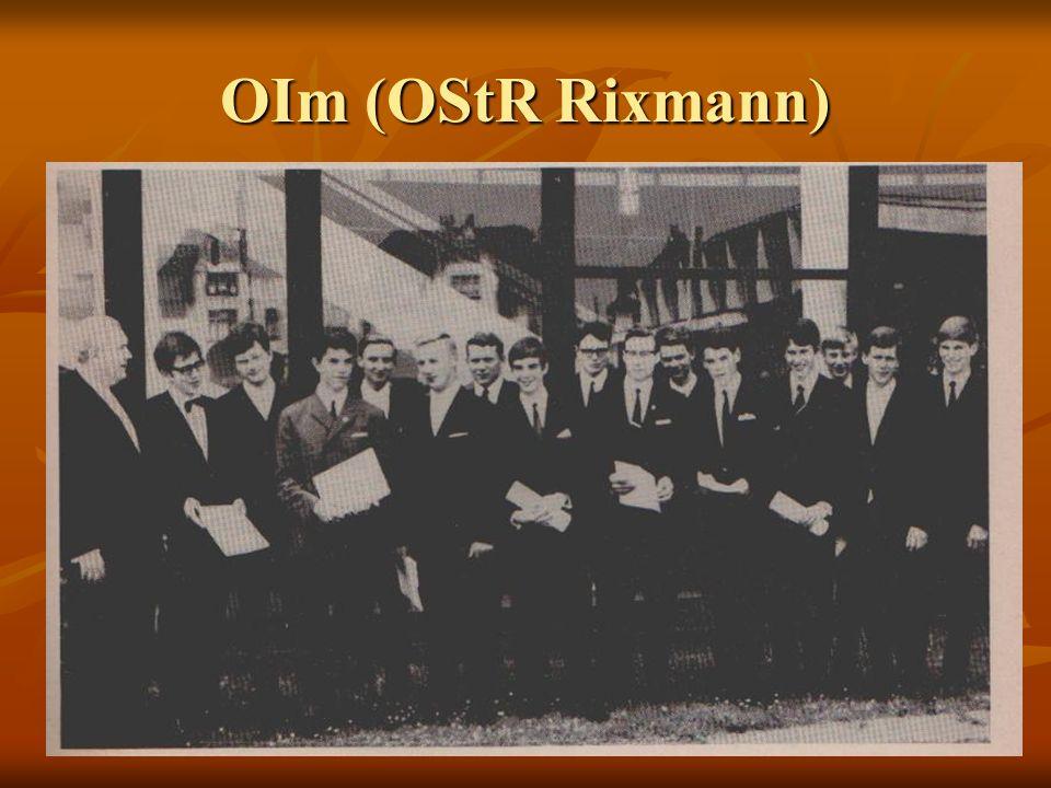 OIm (OStR Rixmann)