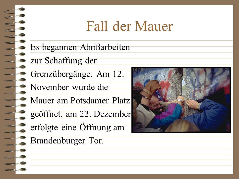 Einmal fällt jede Mauer 9. November 1989 - der Tag, als die Mauer fiel.
