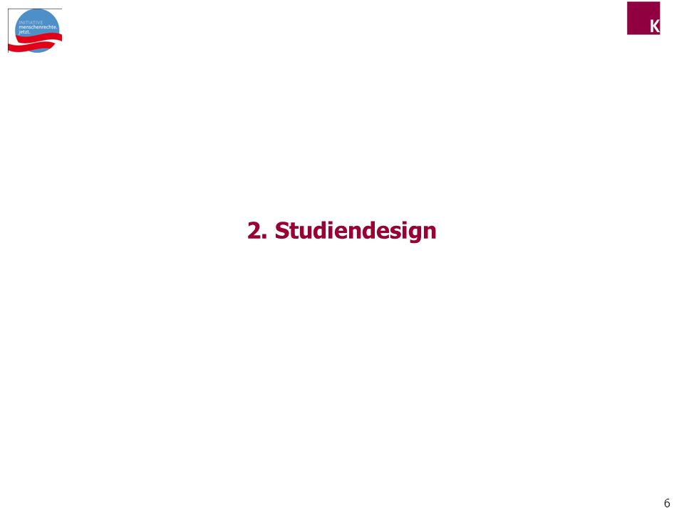 6 2. Studiendesign