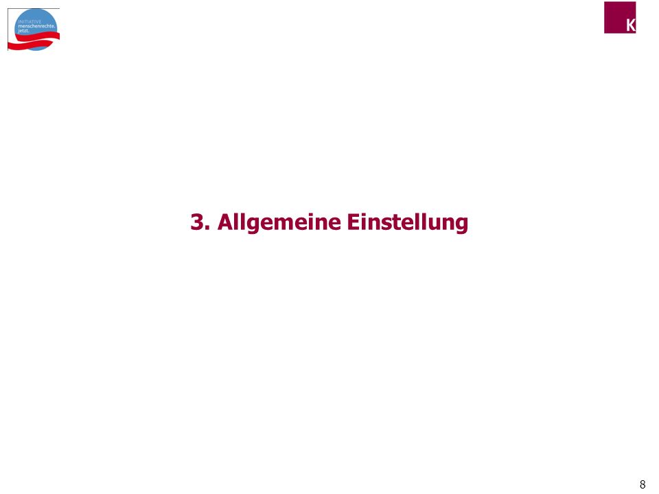 8 3. Allgemeine Einstellung
