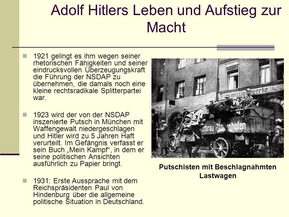 Adolf Hitlers Leben und Aufstieg zur Macht 1921 gelingt es ihm wegen seiner rhetorischen Fähigkeiten und seiner eindrucksvollen Überzeugungskraft die