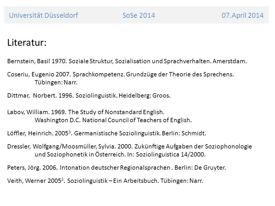 Universität Düsseldorf SoSe 2014 07.April 2014 Literatur: Bernstein, Basil 1970.