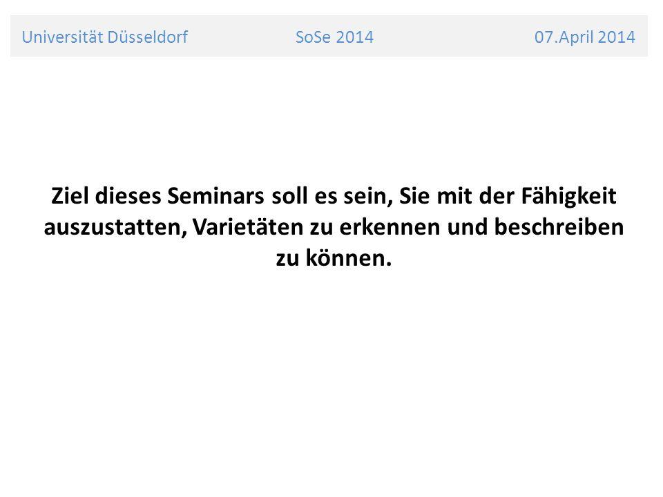 Universität Düsseldorf SoSe 2014 07.April 2014 Lexikogeographie Wortgebrauchszonen werden kartiert und Grenzen durch Isoglossen markiert
