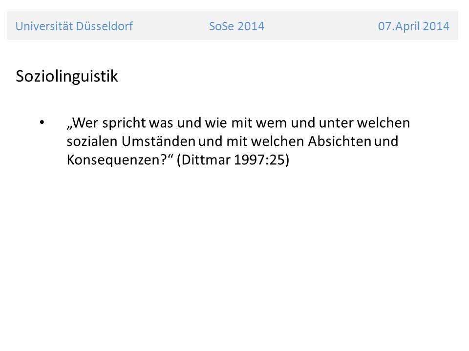 Universität Düsseldorf SoSe 2014 07.April 2014 Grammatik Dialektologische Vergleichsgrammatiken