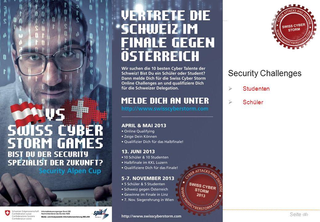 Swiss Cyber Storm Organization Seite 2 www.swisscyberstorm.com Security Challenges Studenten Schüler