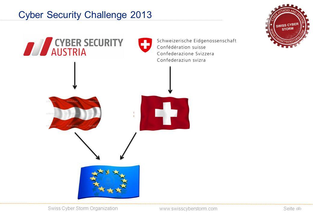 Swiss Cyber Storm Organization Seite 5 www.swisscyberstorm.com Cyber Security Challenge 2013