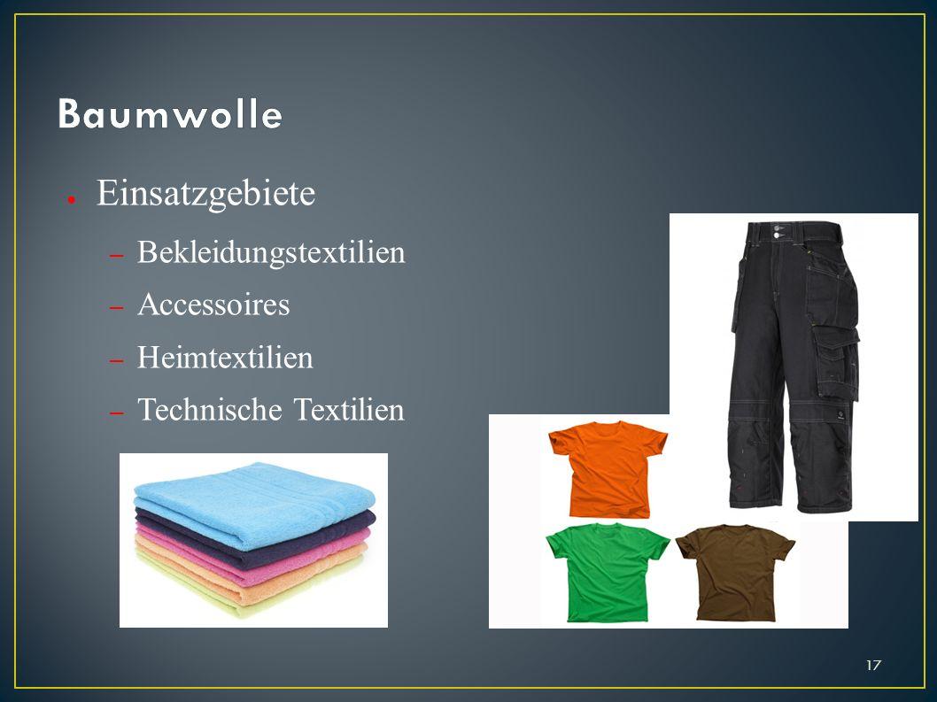 Einsatzgebiete – Bekleidungstextilien – Accessoires – Heimtextilien – Technische Textilien 17