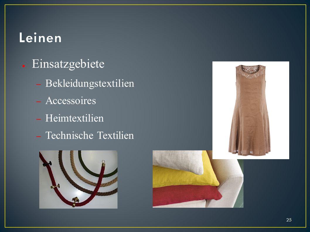 Einsatzgebiete – Bekleidungstextilien – Accessoires – Heimtextilien – Technische Textilien 25