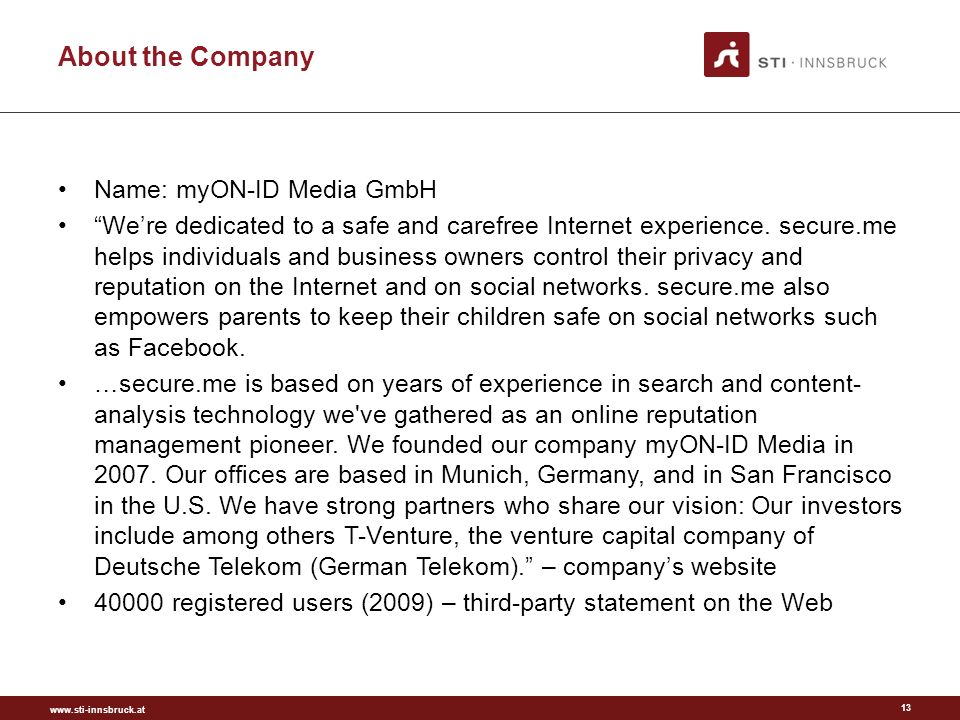 About the Company Name: myON-ID Media GmbH Were dedicated to a safe and carefree Internet experience.