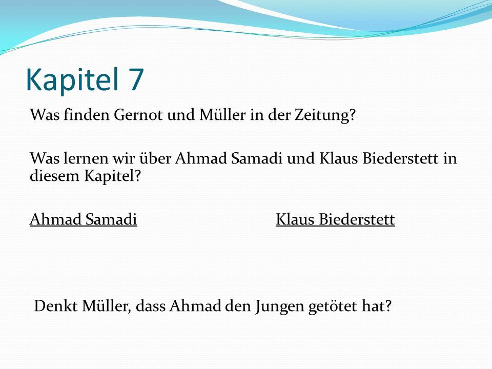 Kapitel 7 Was finden Gernot und Müller in der Zeitung.