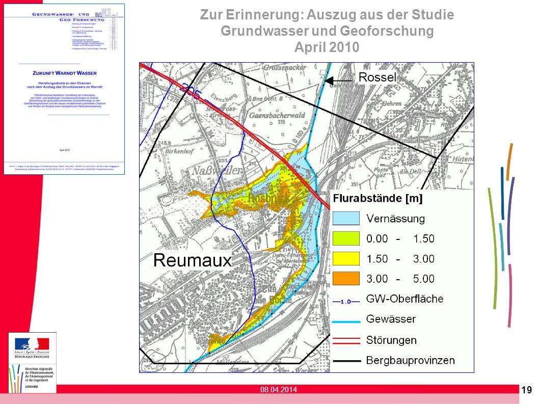 19 Zur Erinnerung: Auszug aus der Studie Grundwasser und Geoforschung April 2010 08.04.2014