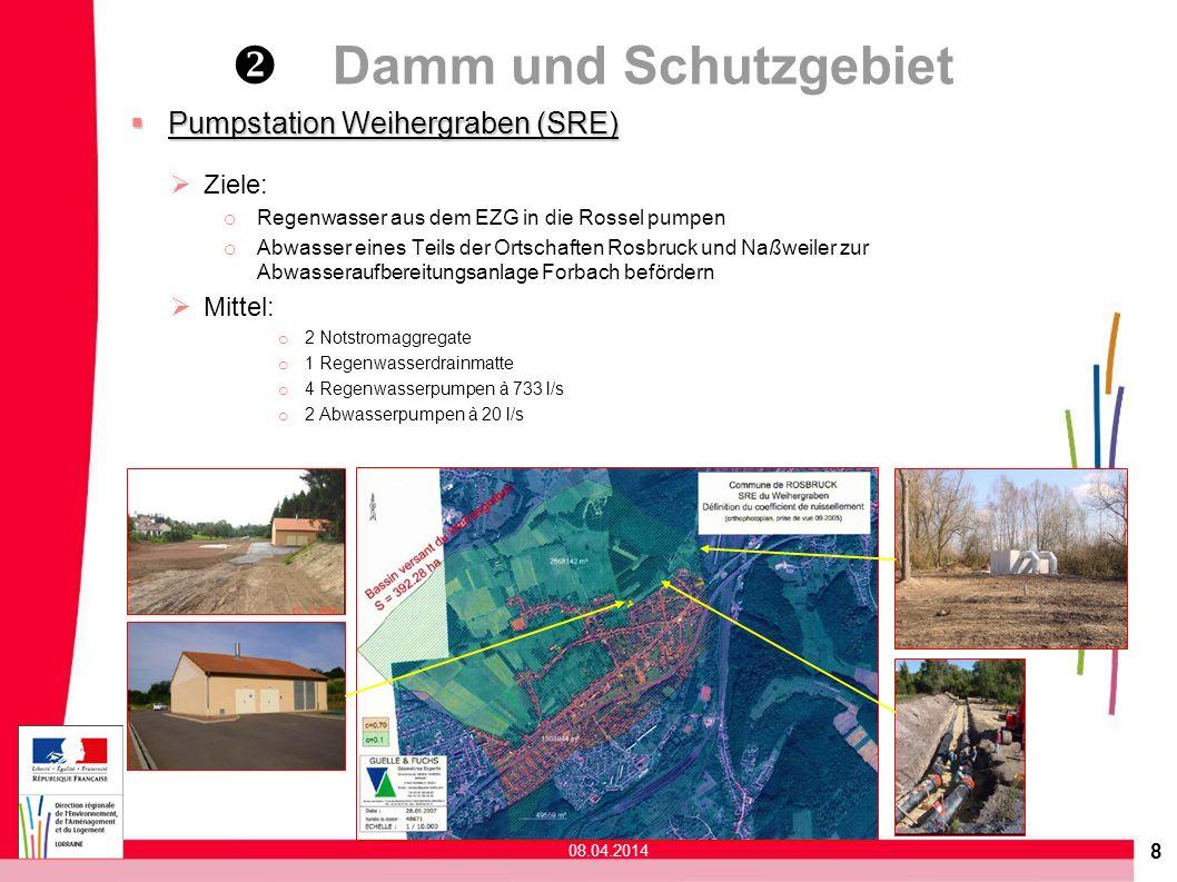 8 Pumpstation Weihergraben (SRE) Pumpstation Weihergraben (SRE) Ziele: o Regenwasser aus dem EZG in die Rossel pumpen o Abwasser eines Teils der Ortsc