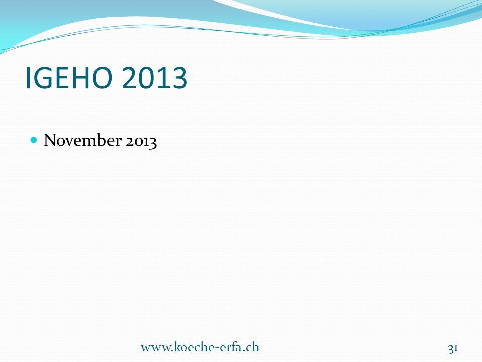 IGEHO 2013 November 2013 www.koeche-erfa.ch31