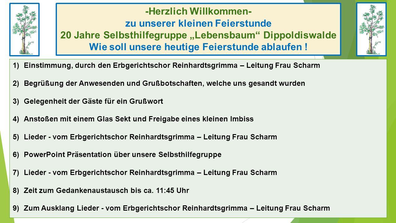 20 Jahre Selbsthilfegruppe Lebensbaum Dippoldiswalde Aus der Arbeit der, am 12.