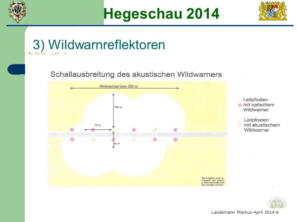 Hegeschau 2014 3) Wildwarnreflektoren Landsmann Markus-April 2014-6