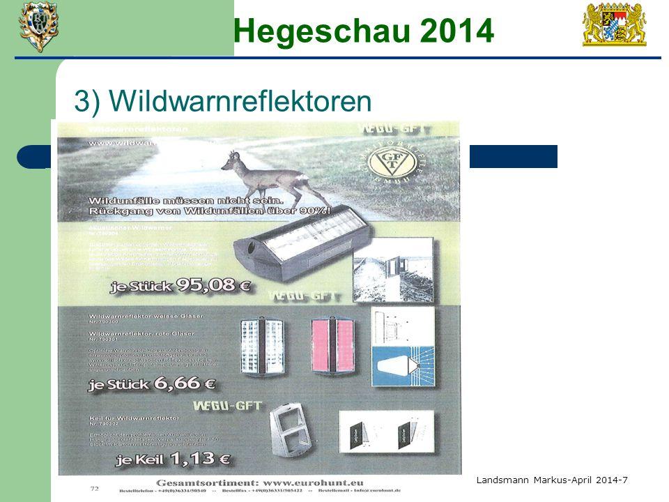 Hegeschau 2014 3) Wildwarnreflektoren Landsmann Markus-April 2014-7
