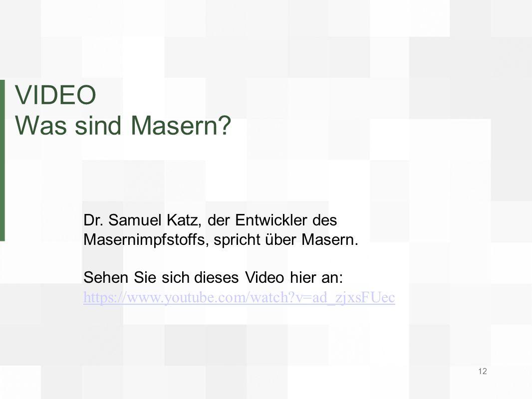 VIDEO Was sind Masern? Dr. Samuel Katz, der Entwickler des Masernimpfstoffs, spricht über Masern. Sehen Sie sich dieses Video hier an: https://www.you