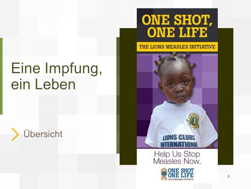 Eine Impfung, ein Leben Übersicht 3