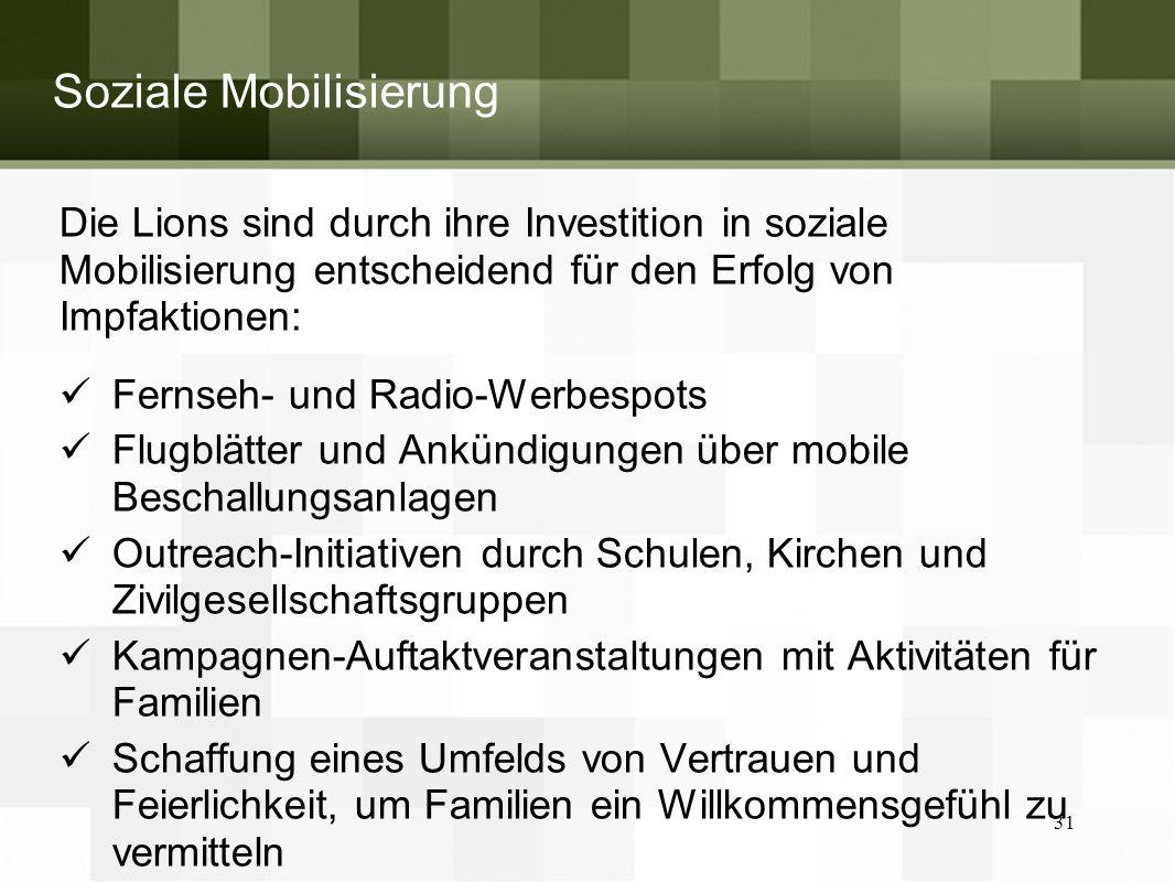 Soziale Mobilisierung Die Lions sind durch ihre Investition in soziale Mobilisierung entscheidend für den Erfolg von Impfaktionen: Fernseh- und Radio-