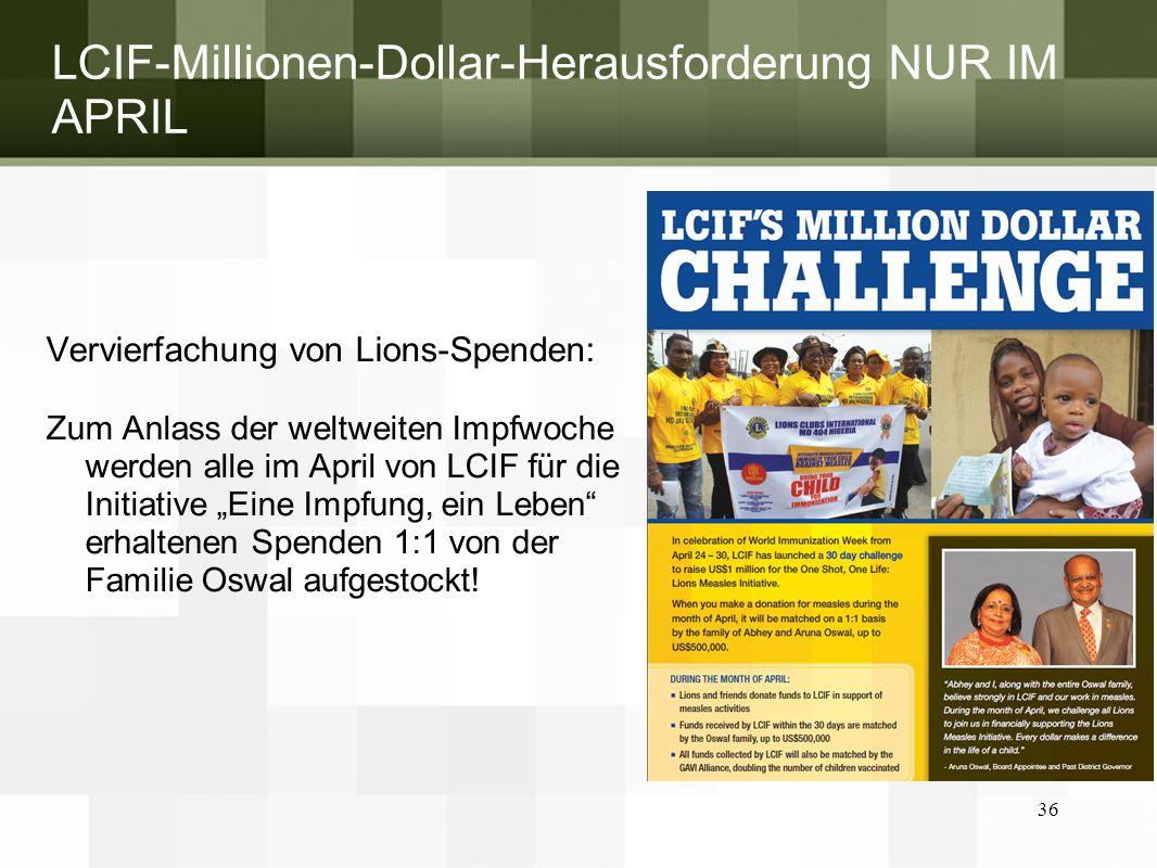 LCIF-Millionen-Dollar-Herausforderung NUR IM APRIL Vervierfachung von Lions-Spenden: Zum Anlass der weltweiten Impfwoche werden alle im April von LCIF