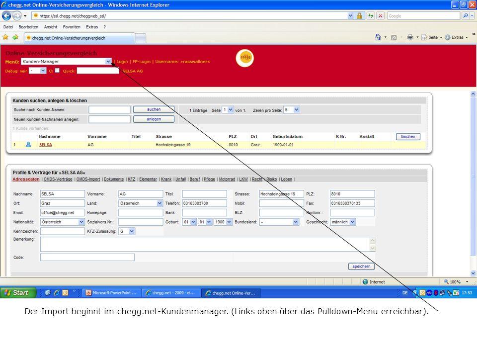 Der Import beginnt im chegg.net-Kundenmanager. (Links oben über das Pulldown-Menu erreichbar).