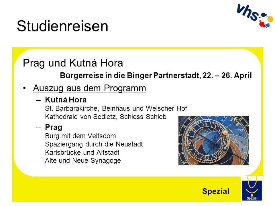 Studienreisen Prag und Kutná Hora Bürgerreise in die Binger Partnerstadt, 22. – 26. April Auszug aus dem Programm –Kutná Hora St. Barbarakirche, Beinh