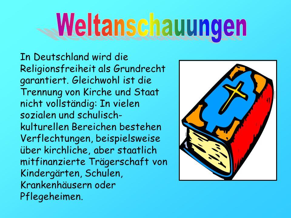 In Deutschland wird die Religionsfreiheit als Grundrecht garantiert. Gleichwohl ist die Trennung von Kirche und Staat nicht vollständig: In vielen soz