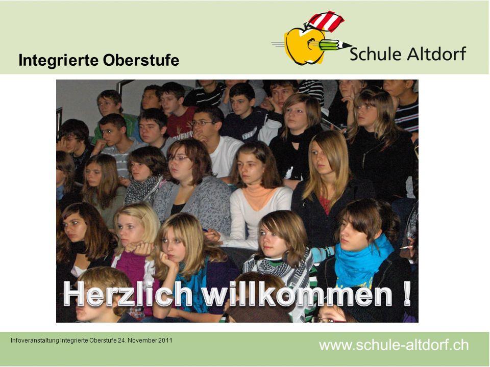 Integrierte Oberstufe Infoveranstaltung Integrierte Oberstufe 24. November 2011