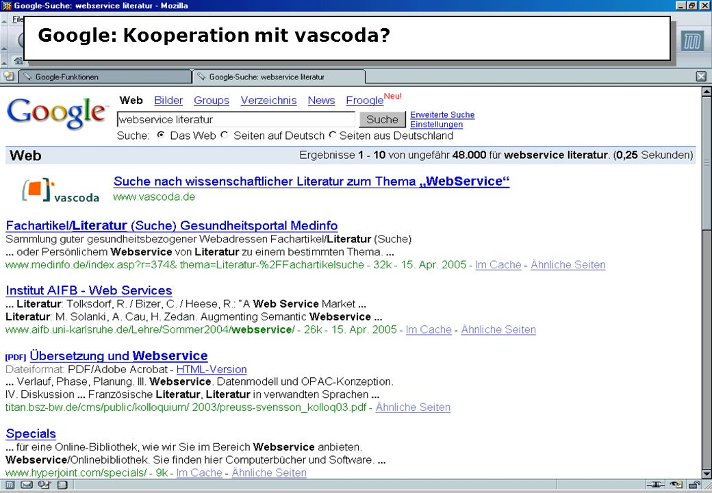 Christine Burblies ASpB September 2005 Google: Kooperation mit vascoda