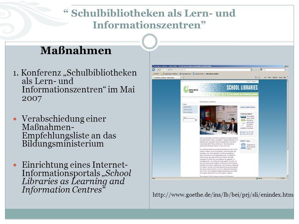 Schulbibliotheken als Lern- und Informationszentren Maßnahmen 1.