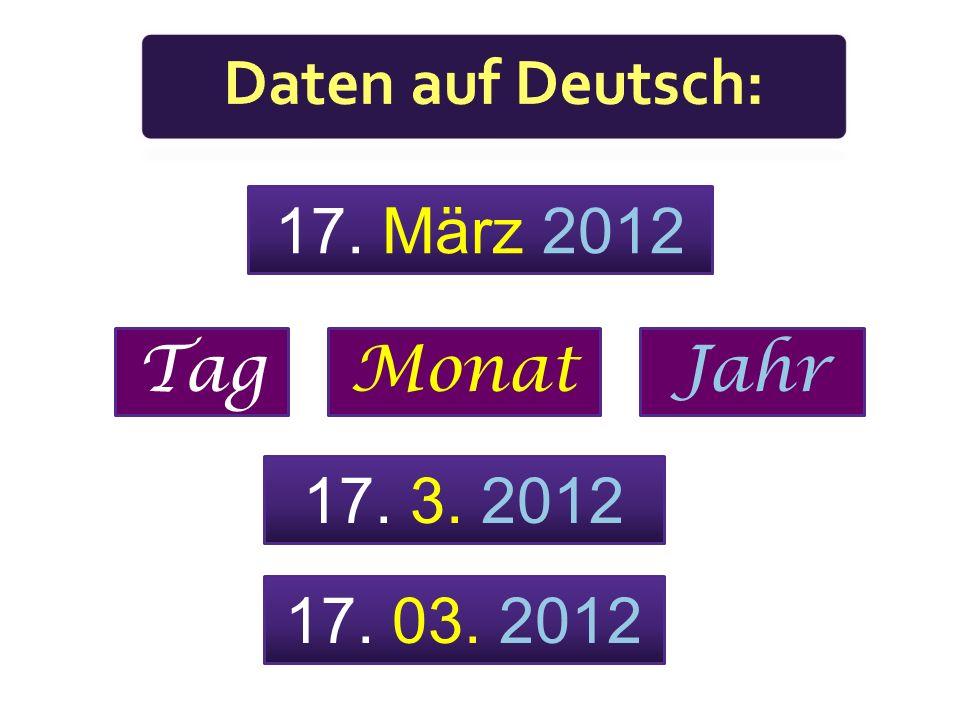 15. 4. 2011 Das ist der 15. (= fünfzehnte) April 2011. Das ist der 15. (= fünfzehnte) 4. (vierte) 2011.