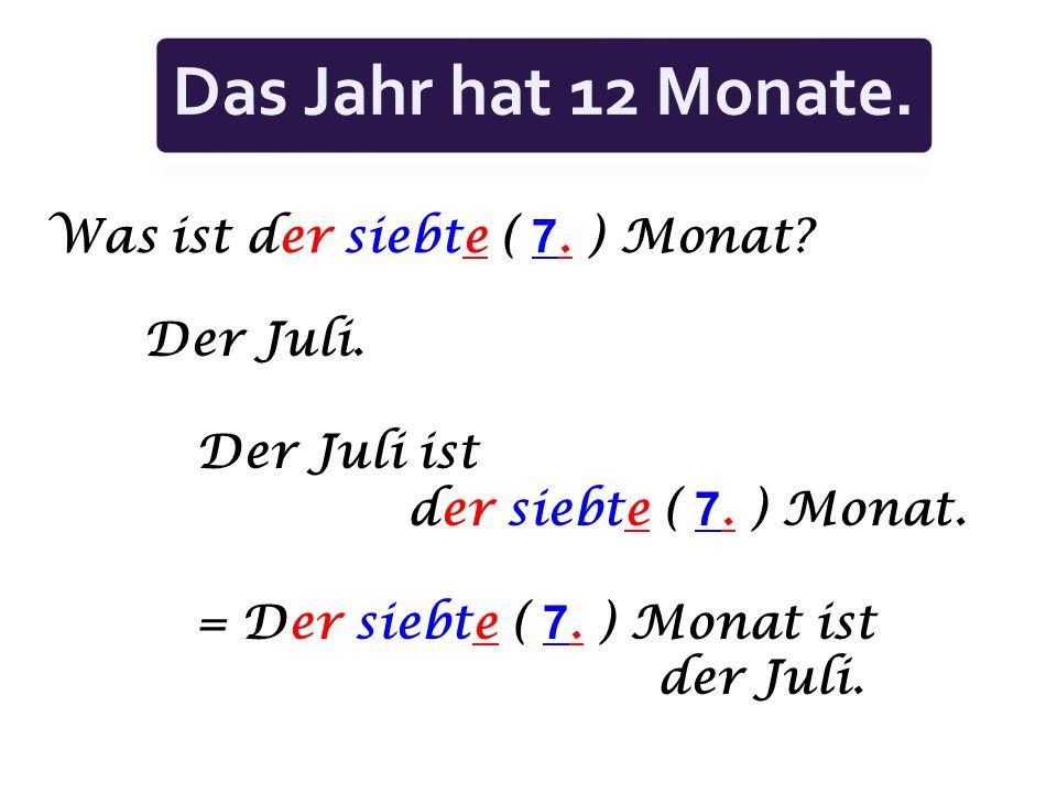 Was ist der fünfte (5. ) Monat? Der Mai. Der fünfte ( 5. ) Monat ist der Mai. = Der Mai ist der fünfte ( 5. ) Monat.