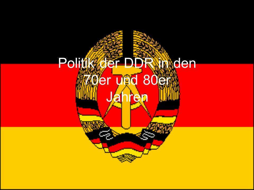 Politik der DDR in den 70er und 80er Jahren
