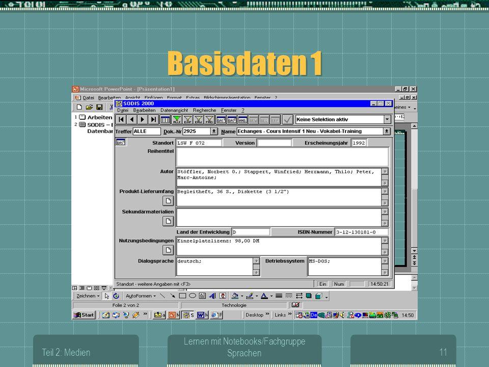 Teil 2: Medien Lernen mit Notebooks/Fachgruppe Sprachen11 Basisdaten 1