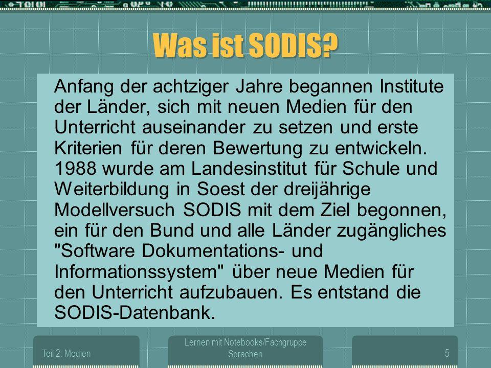 Teil 2: Medien Lernen mit Notebooks/Fachgruppe Sprachen5 Was ist SODIS.