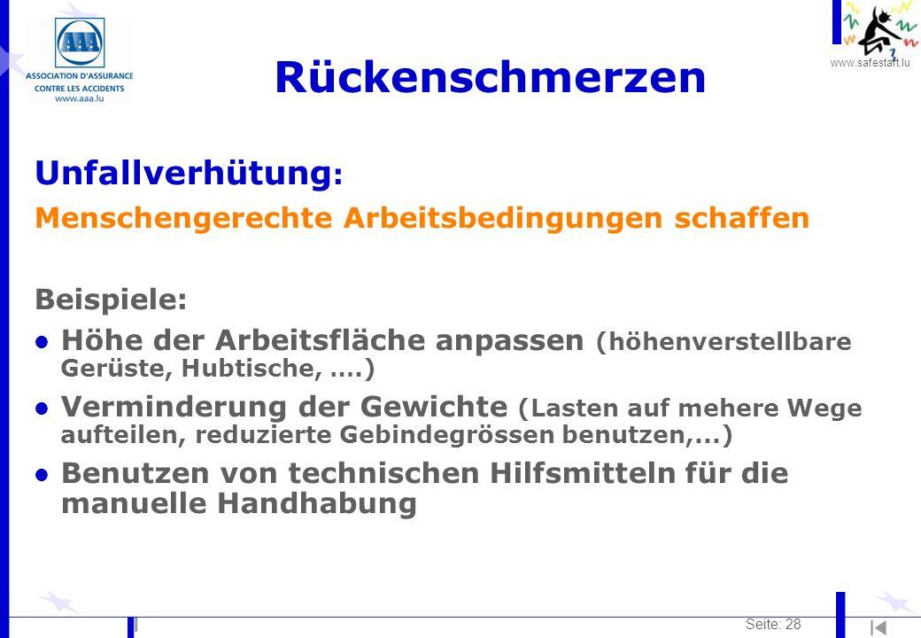 www.safestart.lu Seite: 28 Rückenschmerzen Unfallverhütung : Menschengerechte Arbeitsbedingungen schaffen Beispiele: l Höhe der Arbeitsfläche anpassen