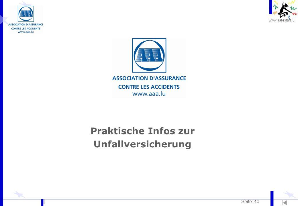 www.safestart.lu Seite: 40 Praktische Infos zur Unfallversicherung