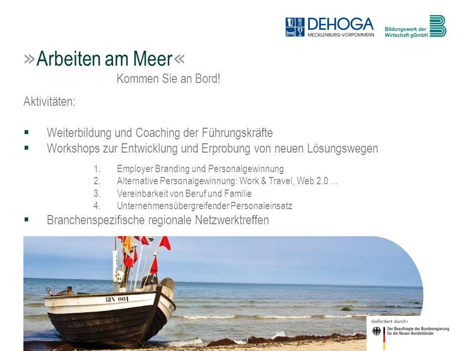 5 © BdW gGmbH, Hasenwinkel, 20. Januar 2011 Aktivitäten: Weiterbildung und Coaching der Führungskräfte Workshops zur Entwicklung und Erprobung von neu